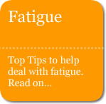 Top tips on how to deal with Fatigue